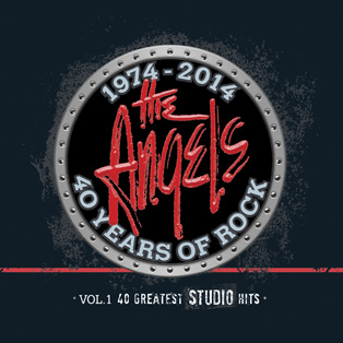 The Angels - 40th Anniversary Greatest Studio Hits